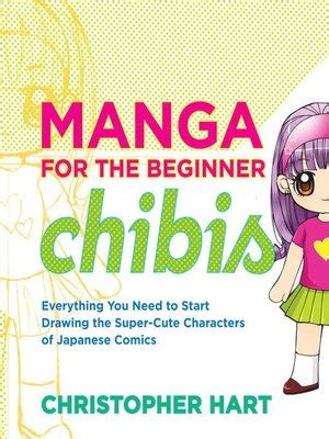 the beginner chibis pdf christopher hart 183 overdrive ebooks audiobooks and