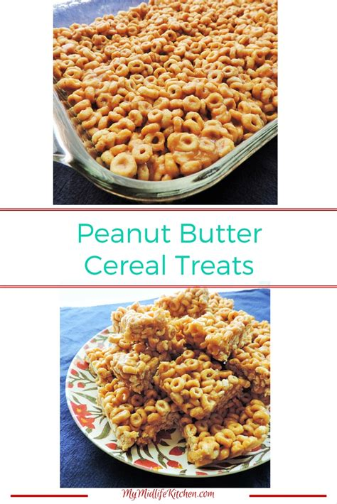 peanut butter treats peanut butter cereal treats my midlife kitchen