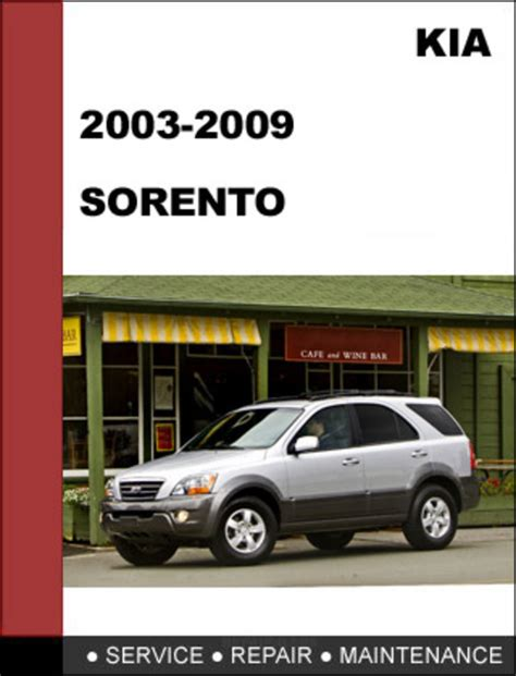 old car owners manuals 2009 kia sorento electronic throttle control kia sorento 2003 2009 oem service repair manual download download