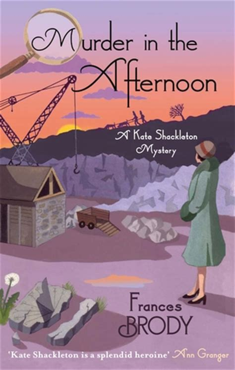 a in the dales a kate shackleton mystery books murder in the afternoon kate shackleton 3 by frances