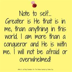 be in this world as more than a conqueror note to self daily reminders for