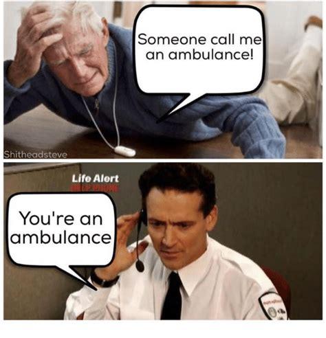 Life Alert Meme - funny life alert memes of 2016 on sizzle ass