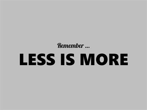 Design Concept Less Is More | minimalism the concept of ma