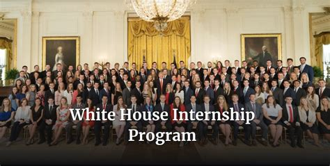 white house internship program white house internship program summer 2018 opportunity