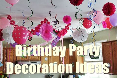 decorating ideas for 15 best birthday decoration ideas for a