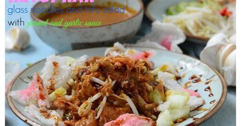 membuat mie hun indonesian medan food ketoprak glass noodles and tofu