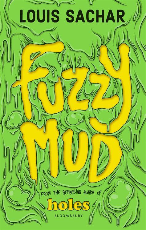 fuzzy mud fuzzy mud by louis sachar my best friends are books