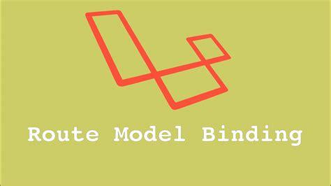 laravel tutorial model how to use laravel route model binding web and mobile