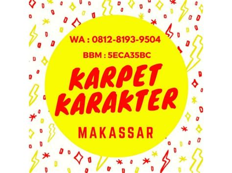 Karpet Karakter Di Makassar hub wa hp 0812 8193 9504 tsel jual karpet karakter