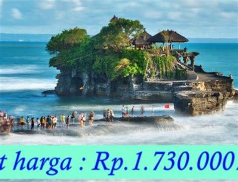 Paket Wisata Bali 4 Hari 3 Malam Paket Lebaran 4 Hari 3 Malam Di Bali