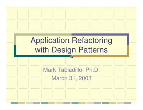 application design patterns application refactoring with design patterns