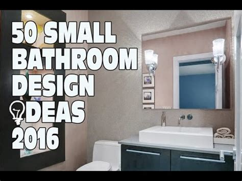 Vanities For Small Bathrooms by 50 Small Bathroom Design Ideas 2016 Youtube