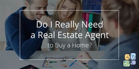 do i really need a real estate to buy a house