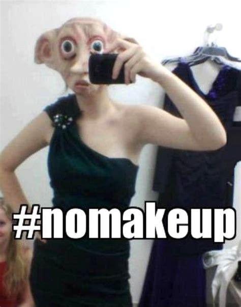 No Makeup Selfie Meme - no makeup quotes funny quotesgram