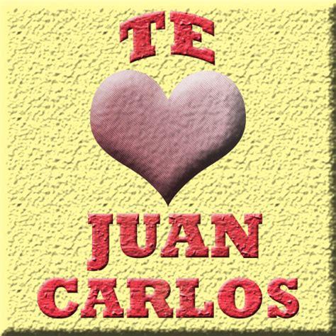 Imagenes De Te Extraño Juan Carlos | pin te amo carlos imagenes para etiquetar facebook on