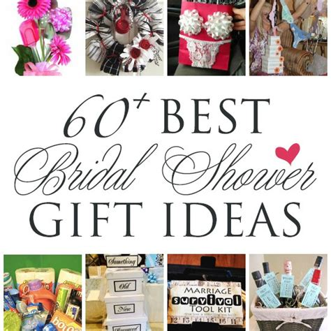 Bridal Shower Gift Ideas For The by 60 Best Creative Bridal Shower Gift Ideas The Dating Divas