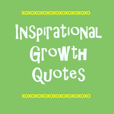quotes about growth expansion quotes quotesgram