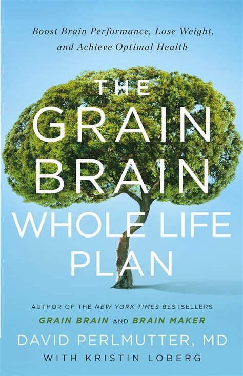 Pdf Grain Brain Whole Plan by Kristin Loberg