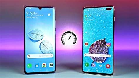 Huawei P30 Vs Samsung Galaxy S10 by Huawei P30 Pro Vs Samsung Galaxy S10 Plus Speed Test
