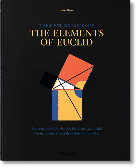 libro el elemento the element oliver byrne the first six books of the elements of euclid taschen books