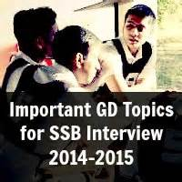 Mba Gd Topics 2015 With Answers by Important Gd Topics For Ssb 2014 2015