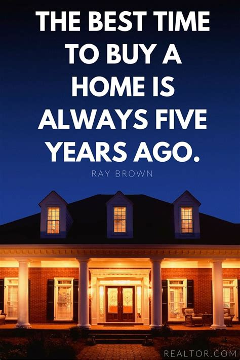 is this good time to buy a house best real estate quotes of all time investing in real