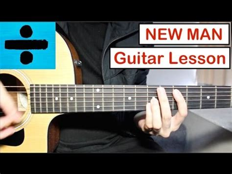 guitar tutorial video free download ed sheeran new man guitar lesson tutorial how to