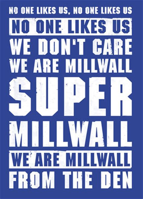 No One Likes by Millwall Fc Football Lyrics Poster Magik City Cool T