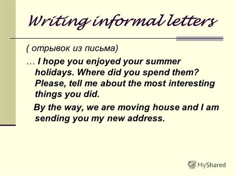 Introduction Letter Informal Quot Let S Write The Letter Writing Informal Letters Read The Extract From