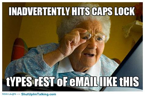 Caps Meme - grandma stop shouting shut up i m talking