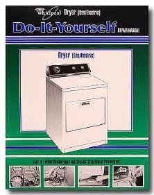 Whirlpool Clothes Dryer Repair Manual Whirlpool Kenmore Gas And Electric Dryer Repair Manual