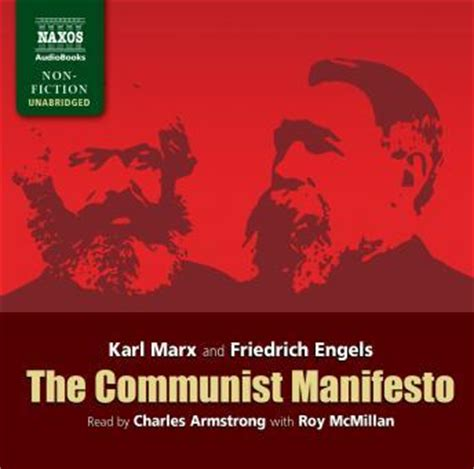 manifesto of the communist books listen to communist manifesto by friedrich engels karl