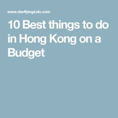 10 best things to do in hong kong on a budget best restaurants in hong kong for dim sum restaurant