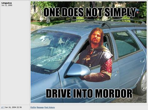 Mordor Meme - image 38834 one does not simply walk into mordor