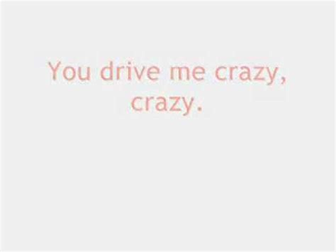 drive you mad lyrics britney spears lyrics for you drive me crazy onscreen