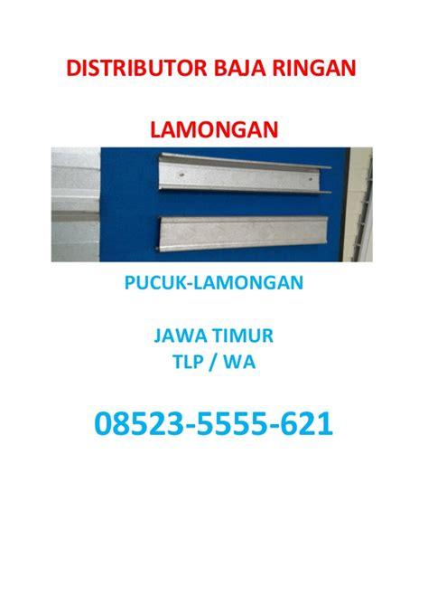 Distributor Baja Ringan distributor baja ringan lamongan hub 08523 5555 621