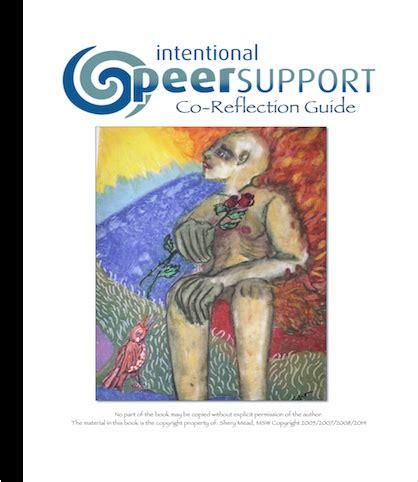 intentional peer support an alternative approach books articles intentional peer support