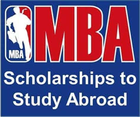 How To Get Scholarship For Studying Mba Abroad by Mba Scholarship 2018 19 To Study Abroad For Indian Students