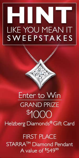 Helzberg Sweepstakes - helzberg diamonds 1 000 hint like you mean it sweepstakes