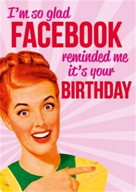 Adult Happy Birthday Meme - 1000 images about happy birthday on pinterest happy