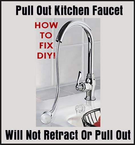 kitchen faucets pull out pull out kitchen faucet will not retract or pull out