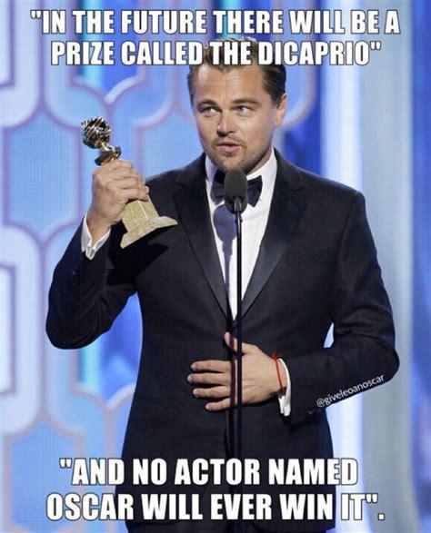 Funny Oscar Memes - 24 leonardo dicaprio oscar jokes because he might win one soon