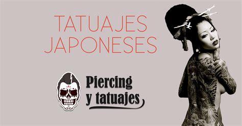 imagenes de japoneses hombres tatuajes japoneses dise 241 os y significado del tattoo oriental