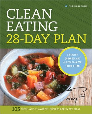 clean cookbook the all in 1 healthy guide the clean 28 day plan a healthy cookbook and 4