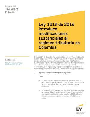 ley tributaria actualizada 2016 calam 233 o tax alert reforma tributaria ley 1819 de 2016