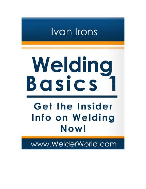 Welding Basics welding basics