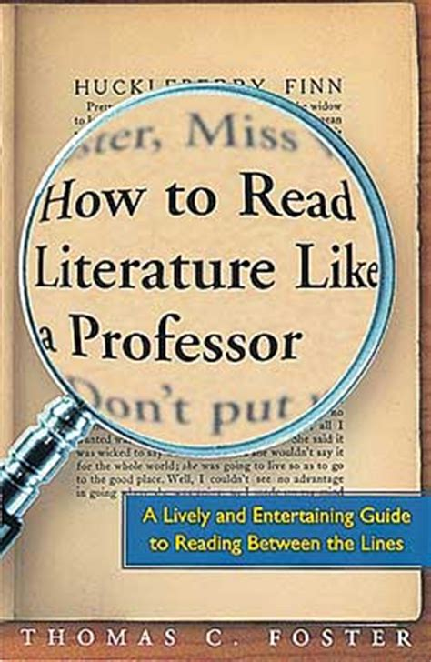 themes in how to read literature like a professor flight307 09 05 13