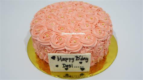 membuat kue ulang tahun yang mudah how to make birthday cake easy swirl roses cara membuat