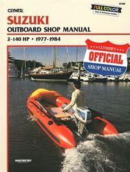 Suzuki Outboard Manual Service Shop And Repair Manuals