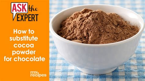 how to substitute cocoa powder for chocolate ask the expert youtube